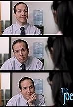 This is Joe: Getting a Job?