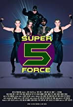 Superforce Five