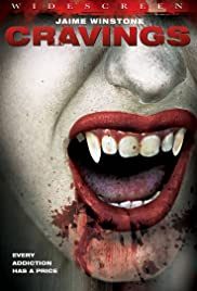 Cravings(2006) Poster - Movie Forum, Cast, Reviews