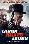 'Laugh Killer Laugh' Clip Starring William Forsythe | Exclusive