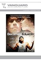 Primary image for Becoming Eduardo