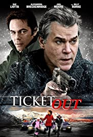 Ticket Out(2012) Poster - Movie Forum, Cast, Reviews