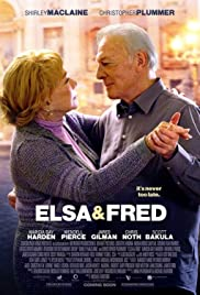 Elsa & Fred (2014) Poster - Movie Forum, Cast, Reviews