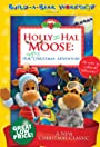 Holly and Hal Moose: Our Uplifting Christmas Adventure