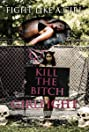 Girlfight: Fight Like a Girl - An Ohio Model Massacre