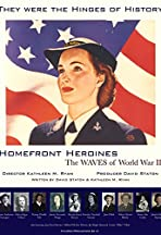 Homefront Heroines: The WAVES of World War II