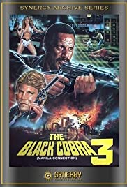 Black Cobra 3: The Manila Connection Poster