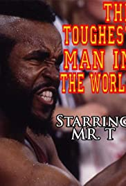 The Toughest Man in the World(1984) Poster - Movie Forum, Cast, Reviews