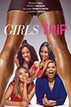 Girls Trip (2017) Poster