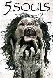 5 Souls(2013) Poster - Movie Forum, Cast, Reviews