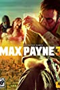 Max Payne 3 (2012) Poster
