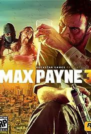 Max Payne 3(2012) Poster - Movie Forum, Cast, Reviews