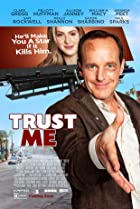 Trust Me (2013) Poster