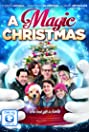 A Magic Christmas (2014) Poster