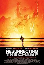 Resurrecting the Champ Poster