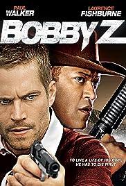 Bobby Z Poster