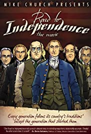 The Road to Independence Poster
