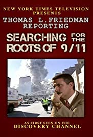 Thomas L. Friedman Reporting: Searching for the Roots of 9/11 Poster