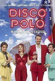 Disco Polo(2015) Poster - Movie Forum, Cast, Reviews