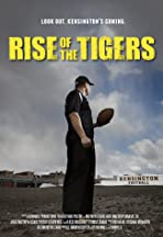 Rise of the Tigers