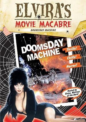 Amazon Instantwatcher Elviras Movie Macabre The Doomsday Machine
