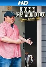 John Caparulo: Come Inside Me