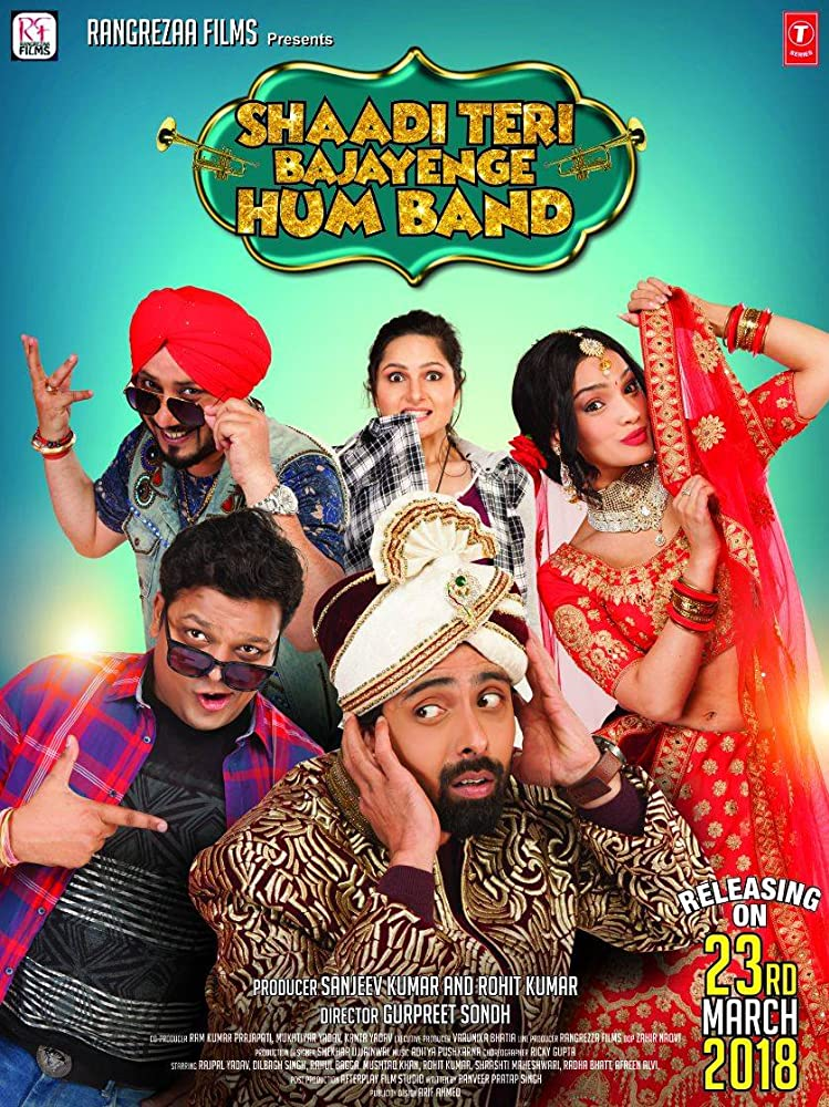 Shaadi Teri Bajayenge Hum Band (2018) Bollywood Movie