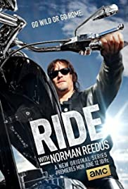 Ride with Norman Reedus Poster - TV Show Forum, Cast, Reviews