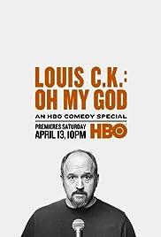 Louis C.K. Oh My God(2013) Poster - TV Show Forum, Cast, Reviews
