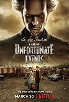 A Series of Unfortunate Events (2017-)