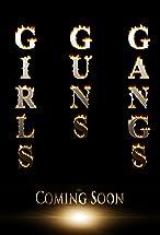 Primary image for Girls, Guns & Gangs