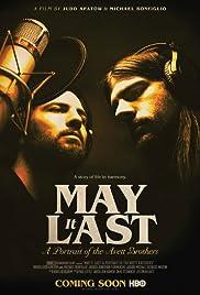 May It Last: A Portrait of the Avett Brothers (2017) - IMDb