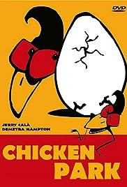 Chicken Park(1994) Poster - Movie Forum, Cast, Reviews