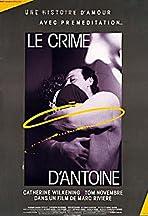 Le crime d'Antoine