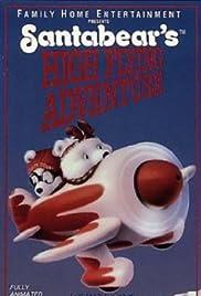 Santabear's High Flying Adventure Poster