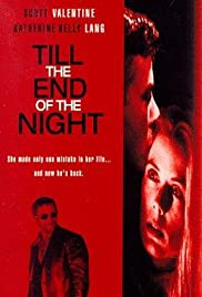 Till the End of the Night Poster