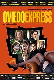 Oviedo Express(2007) Poster - Movie Forum, Cast, Reviews