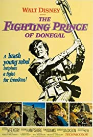 The Fighting Prince of Donegal(1966) Poster - Movie Forum, Cast, Reviews