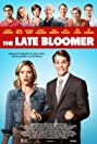 The Late Bloomer (2016) Poster