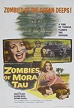 Zombies of Mora Tau