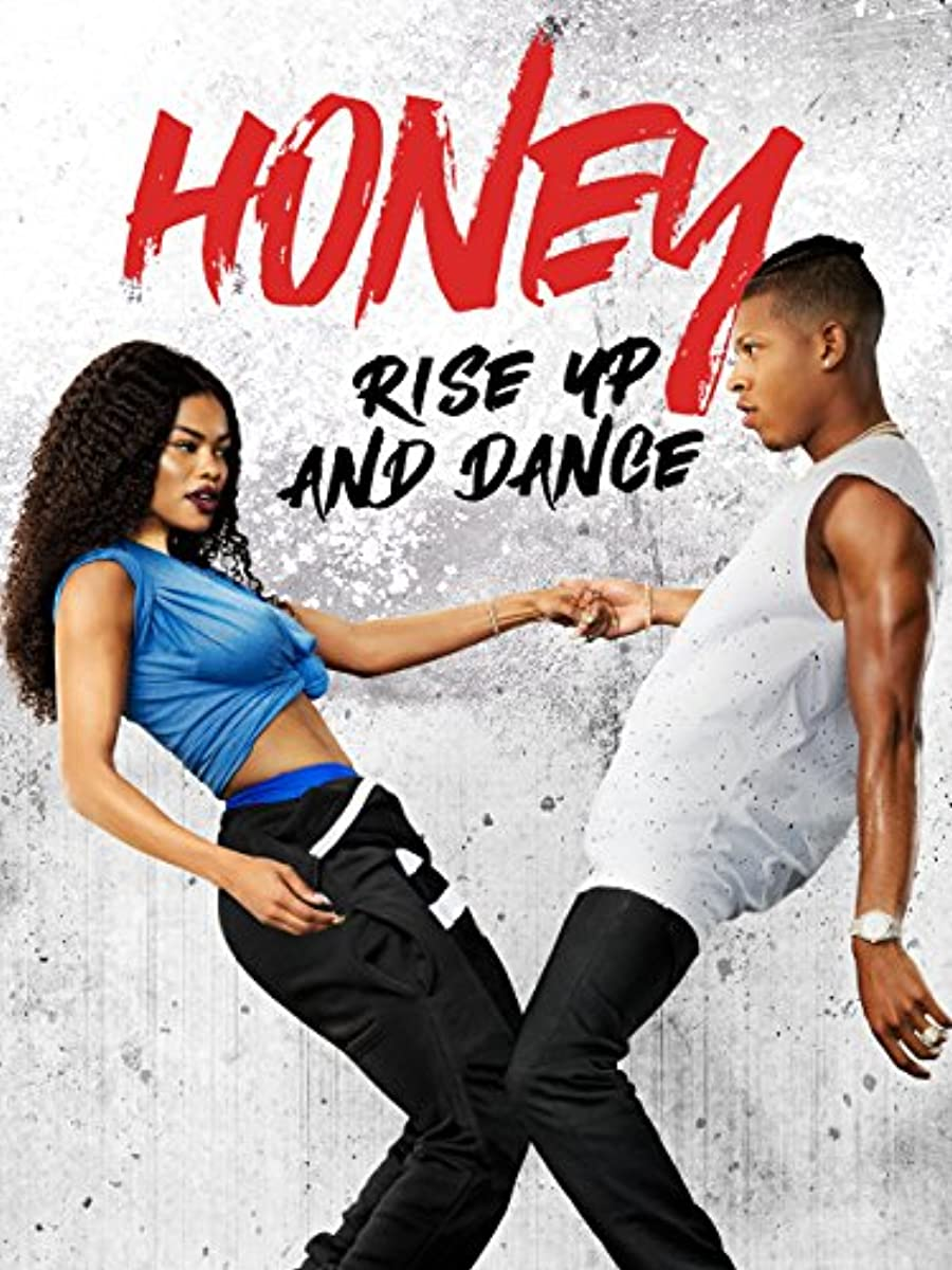 Honey: Rise Up and Dance (2018)