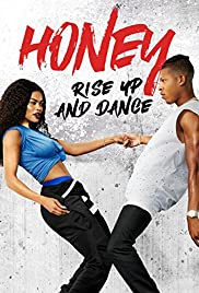 Honey 4: Rise Up and Dance en streaming