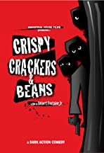 Crispy, Crackers, and Beans