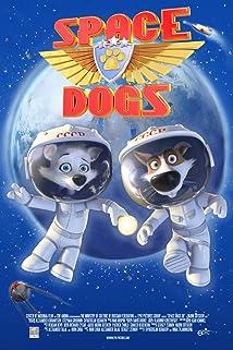Space Dogs 2010 Imdb