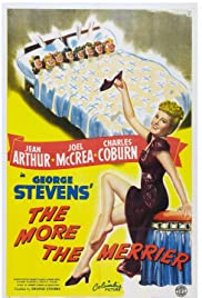 The More the Merrier(1943) Poster - Movie Forum, Cast, Reviews