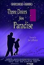 3 Doors From Paradise