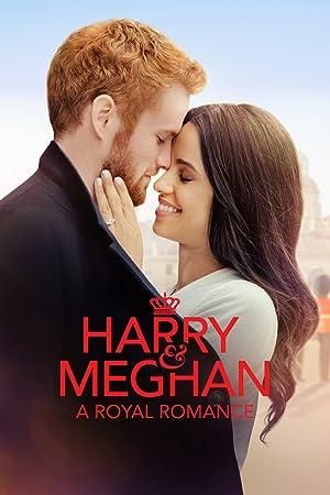 Harry & Meghan: A Royal Romance Poster