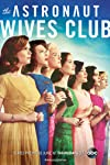 The Astronaut Wives Club (2015)