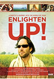 Enlighten Up! (2008) Poster - Movie Forum, Cast, Reviews