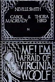 Me! I'm Afraid of Virginia Woolf Poster